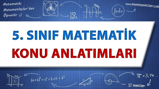 5 Sınıf Matematik Konu Anlatımı Matematikcilercom