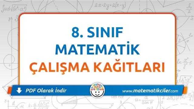 8 Sinif Matematik Calisma Kagidi Pdf Indir Matematikciler Com